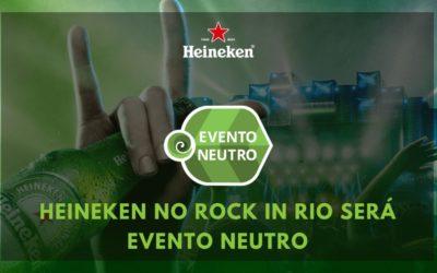 Heineken no Rock in Rio 2019 será Evento Neutro